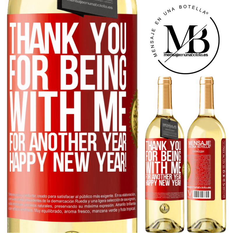 24,95 € Free Shipping | White Wine WHITE Edition Thank you for being with me for another year. Happy New Year! Red Label. Customizable label Young wine Harvest 2020 Verdejo