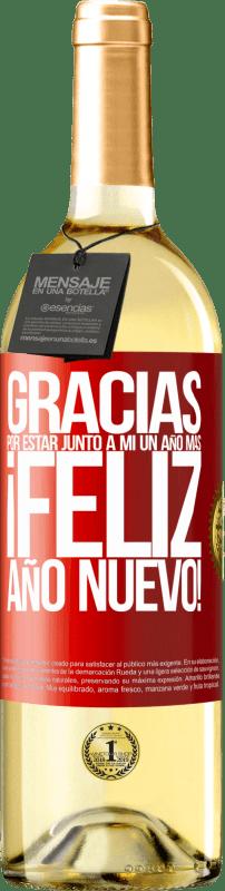 24,95 € Envío gratis | Vino Blanco Edición WHITE Gracias por estar junto a mí un año más. Feliz Año Nuevo! Etiqueta Roja. Etiqueta personalizable Vino joven Cosecha 2020 Verdejo