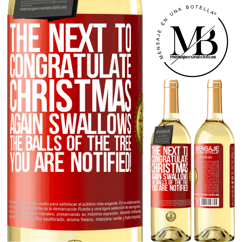 24,95 € Free Shipping | White Wine WHITE Edition The next to congratulate Christmas again swallows the balls of the tree. You are notified! Red Label. Customizable label Young wine Harvest 2020 Verdejo
