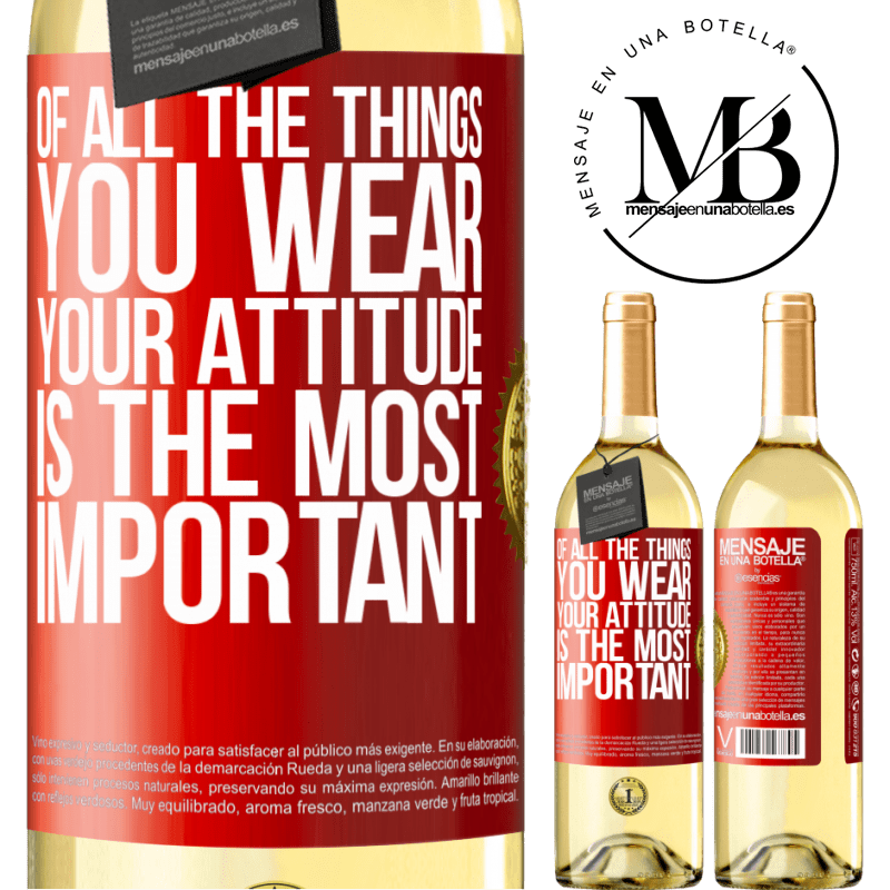 24,95 € Free Shipping | White Wine WHITE Edition Of all the things you wear, your attitude is the most important Red Label. Customizable label Young wine Harvest 2020 Verdejo