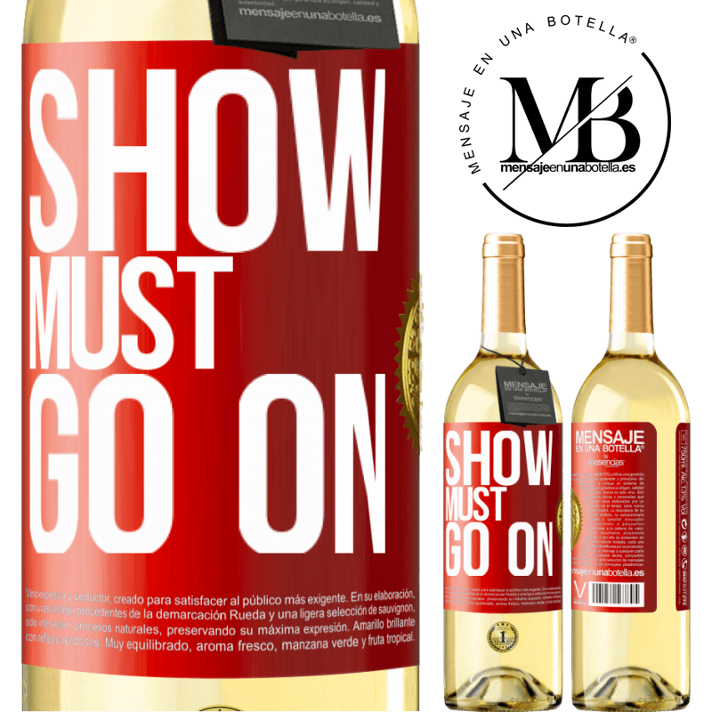 24,95 € Free Shipping   White Wine WHITE Edition The show must go on Red Label. Customizable label Young wine Harvest 2020 Verdejo