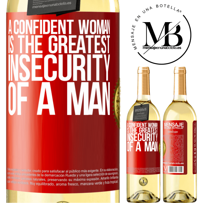 24,95 € Free Shipping | White Wine WHITE Edition A confident woman is the greatest insecurity of a man Red Label. Customizable label Young wine Harvest 2020 Verdejo