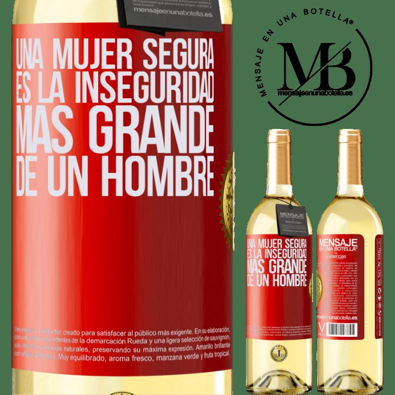 24,95 € Envío gratis | Vino Blanco Edición WHITE Una mujer segura es la inseguridad más grande de un hombre Etiqueta Roja. Etiqueta personalizable Vino joven Cosecha 2020 Verdejo