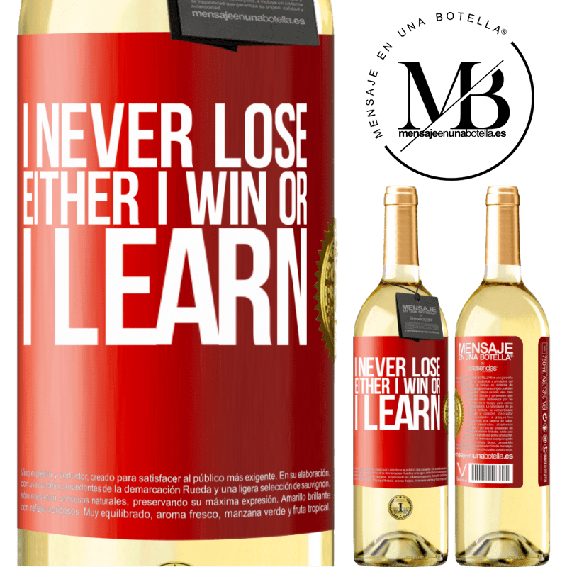 24,95 € Free Shipping   White Wine WHITE Edition I never lose. Either I win or I learn Red Label. Customizable label Young wine Harvest 2020 Verdejo
