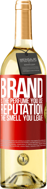 24,95 € | White Wine WHITE Edition Brand is the perfume you use. Reputation, the smell you leave Red Label. Customizable label Young wine Harvest 2020 Verdejo