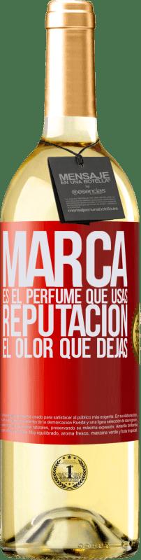 24,95 € Envío gratis | Vino Blanco Edición WHITE Marca es el perfume que usas. Reputación, el olor que dejas Etiqueta Roja. Etiqueta personalizable Vino joven Cosecha 2020 Verdejo