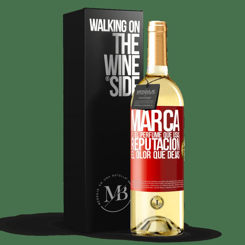 24,95 € Envoi gratuit | Vin blanc Édition WHITE La marque est le parfum que vous utilisez. Réputation, l'odeur que vous laissez Étiquette Rouge. Étiquette personnalisable Vin jeune Récolte 2020 Verdejo
