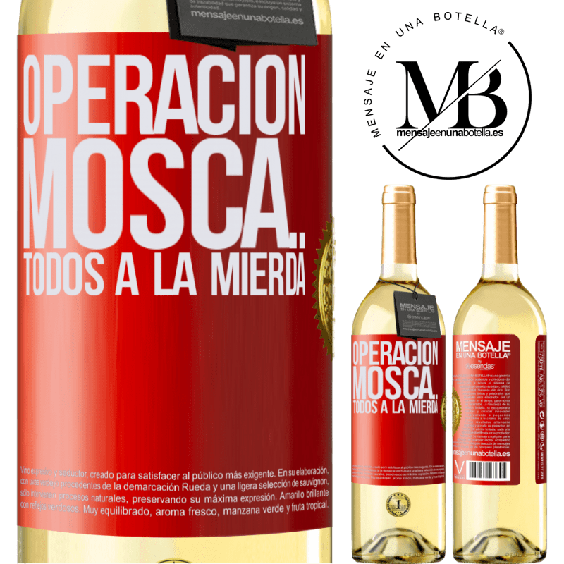 24,95 € Envío gratis | Vino Blanco Edición WHITE Operación mosca … todos a la mierda Etiqueta Roja. Etiqueta personalizable Vino joven Cosecha 2020 Verdejo