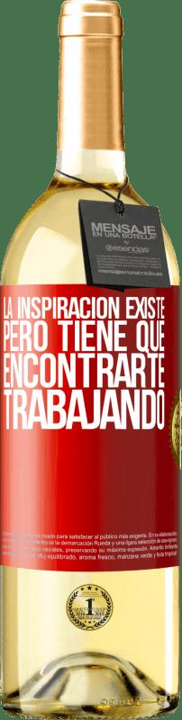 24,95 € Envío gratis | Vino Blanco Edición WHITE La inspiración existe, pero tiene que encontrarte trabajando Etiqueta Roja. Etiqueta personalizable Vino joven Cosecha 2020 Verdejo