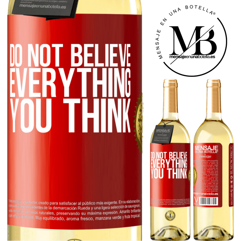 24,95 € Free Shipping | White Wine WHITE Edition Do not believe everything you think Red Label. Customizable label Young wine Harvest 2020 Verdejo