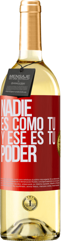 24,95 € Envío gratis   Vino Blanco Edición WHITE Nadie es como tú, y ese es tu poder Etiqueta Roja. Etiqueta personalizable Vino joven Cosecha 2020 Verdejo