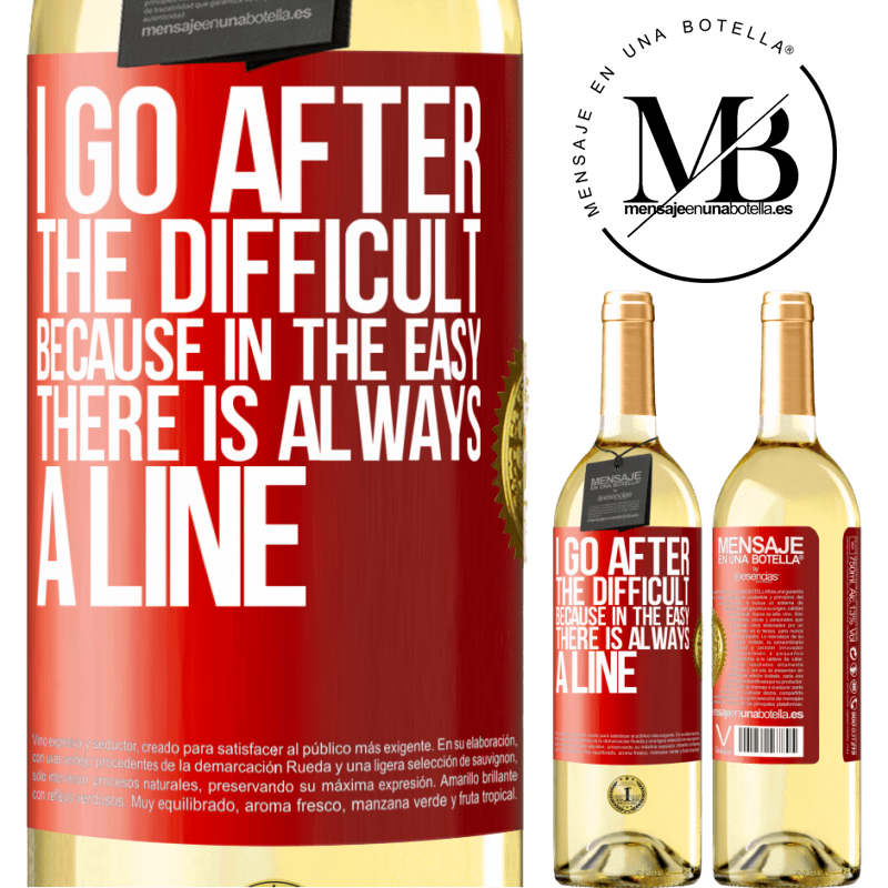 24,95 € Free Shipping   White Wine WHITE Edition I go after the difficult, because in the easy there is always a line Red Label. Customizable label Young wine Harvest 2020 Verdejo