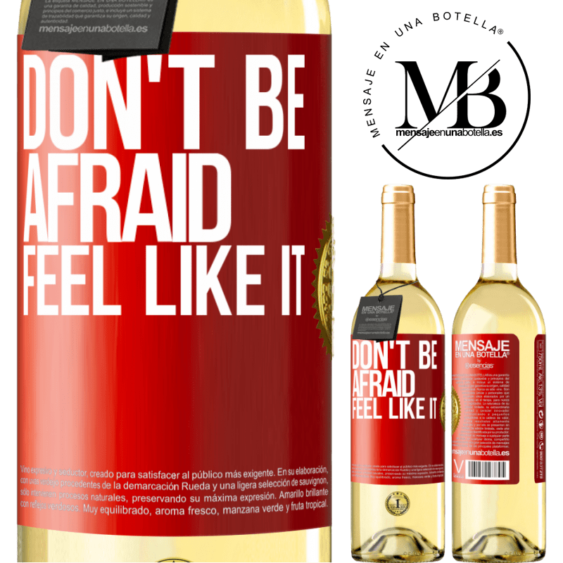 24,95 € Free Shipping | White Wine WHITE Edition Don't be afraid, feel like it Red Label. Customizable label Young wine Harvest 2020 Verdejo