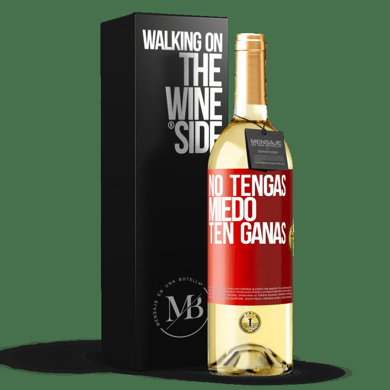 24,95 € Envoi gratuit | Vin blanc Édition WHITE N'ayez pas peur, sentez-vous comme ça Étiquette Rouge. Étiquette personnalisable Vin jeune Récolte 2020 Verdejo