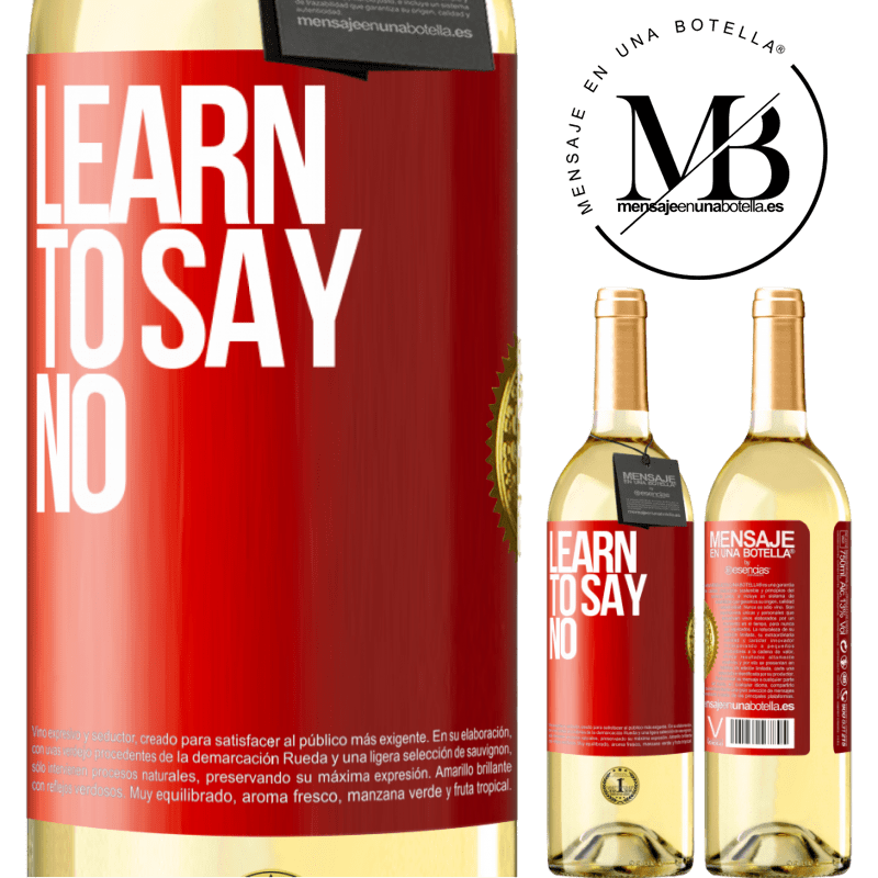 24,95 € Free Shipping | White Wine WHITE Edition Learn to say no Red Label. Customizable label Young wine Harvest 2020 Verdejo