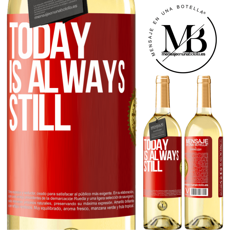 24,95 € Free Shipping | White Wine WHITE Edition Today is always still Red Label. Customizable label Young wine Harvest 2020 Verdejo