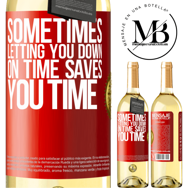 24,95 € Free Shipping   White Wine WHITE Edition Sometimes, letting you down on time saves you time Red Label. Customizable label Young wine Harvest 2020 Verdejo