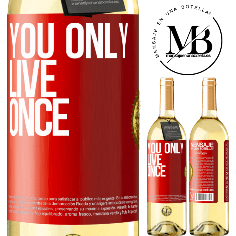 24,95 € Free Shipping   White Wine WHITE Edition You only live once Red Label. Customizable label Young wine Harvest 2020 Verdejo