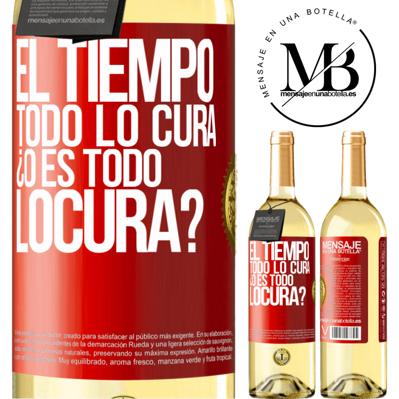 24,95 € Free Shipping | White Wine WHITE Edition El tiempo todo lo cura, ¿o es todo locura? Red Label. Customizable label Young wine Harvest 2020 Verdejo
