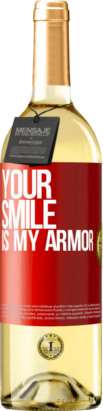 24,95 € Free Shipping | White Wine WHITE Edition Your smile is my armor Red Label. Customizable label Young wine Harvest 2020 Verdejo