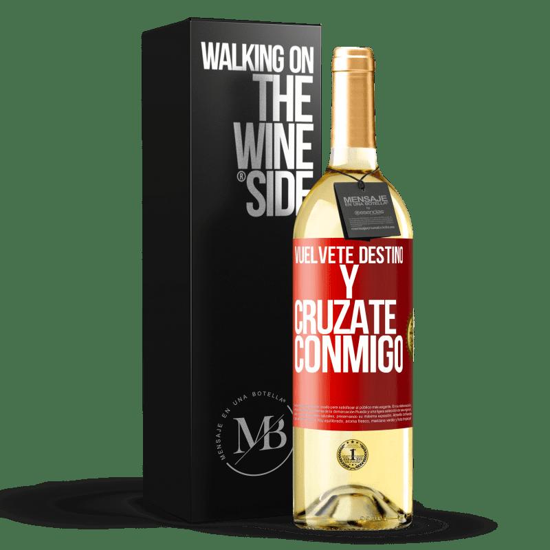 24,95 € Envoi gratuit | Vin blanc Édition WHITE Deviens le destin et croise avec moi Étiquette Rouge. Étiquette personnalisable Vin jeune Récolte 2020 Verdejo