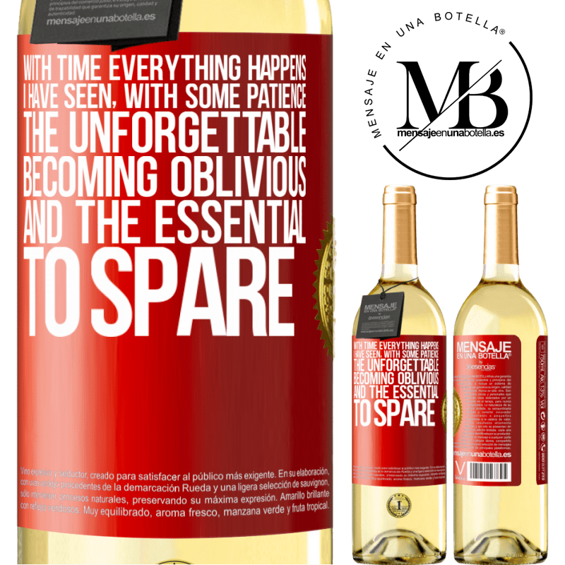 24,95 € Free Shipping | White Wine WHITE Edition With time everything happens. I have seen, with some patience, the unforgettable becoming oblivious, and the essential to Red Label. Customizable label Young wine Harvest 2020 Verdejo