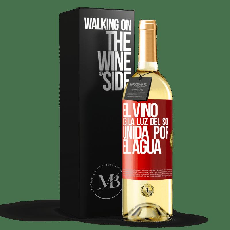 24,95 € Envío gratis | Vino Blanco Edición WHITE El vino es la luz del sol, unida por el agua Etiqueta Roja. Etiqueta personalizable Vino joven Cosecha 2020 Verdejo