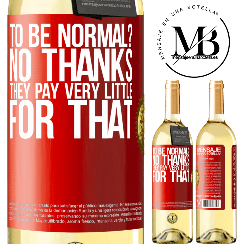 24,95 € Free Shipping   White Wine WHITE Edition to be normal? No thanks. They pay very little for that Red Label. Customizable label Young wine Harvest 2020 Verdejo