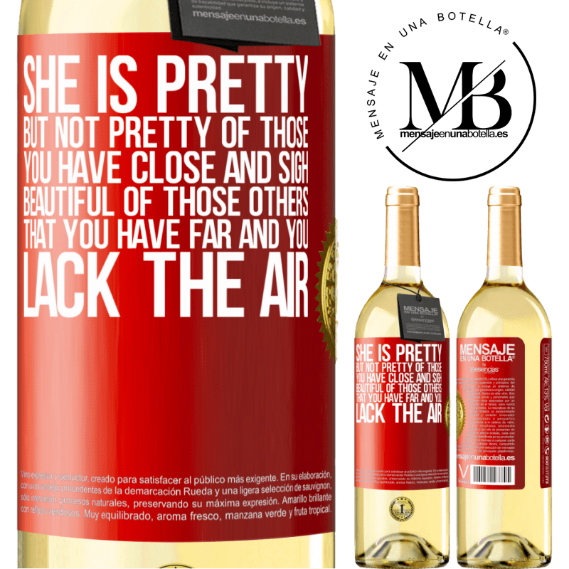 24,95 € Free Shipping | White Wine WHITE Edition She is pretty. But not pretty of those you have close and sigh. Beautiful of those others, that you have far and you lack Red Label. Customizable label Young wine Harvest 2020 Verdejo