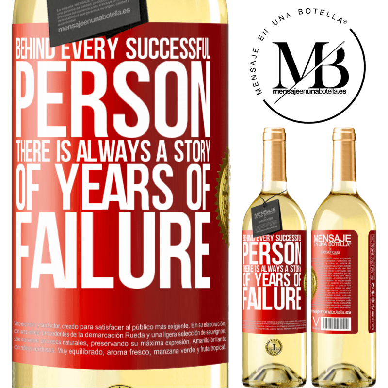 24,95 € Free Shipping | White Wine WHITE Edition Behind every successful person, there is always a story of years of failure Red Label. Customizable label Young wine Harvest 2020 Verdejo