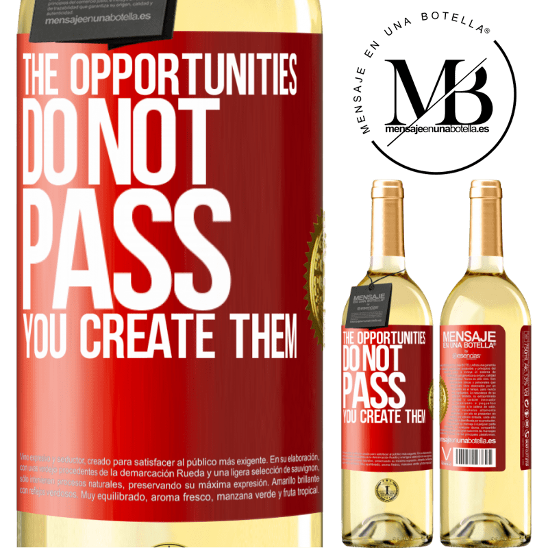 24,95 € Free Shipping | White Wine WHITE Edition The opportunities do not pass. You create them Red Label. Customizable label Young wine Harvest 2020 Verdejo