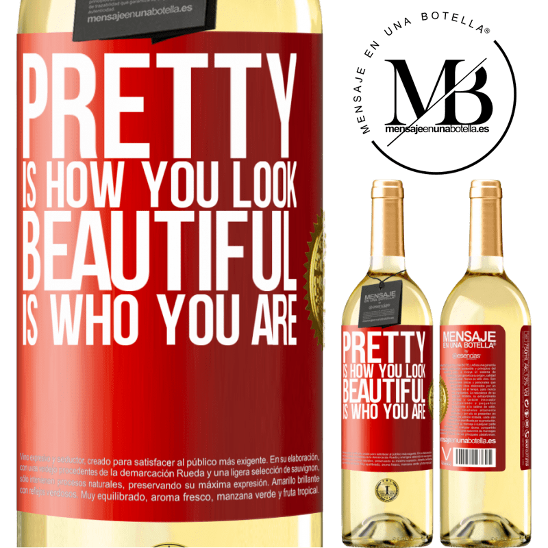 24,95 € Free Shipping | White Wine WHITE Edition Pretty is how you look, beautiful is who you are Red Label. Customizable label Young wine Harvest 2020 Verdejo