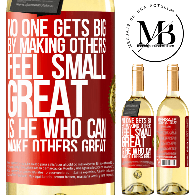 24,95 € Free Shipping | White Wine WHITE Edition No one gets big by making others feel small. Great is he who can make others great Red Label. Customizable label Young wine Harvest 2020 Verdejo