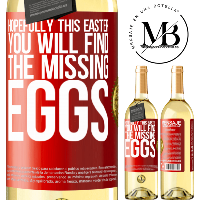 24,95 € Free Shipping | White Wine WHITE Edition Hopefully this Easter you will find the missing eggs Red Label. Customizable label Young wine Harvest 2020 Verdejo