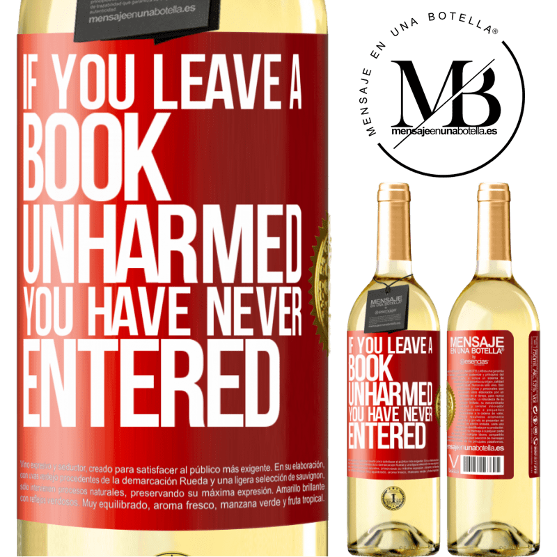 24,95 € Free Shipping | White Wine WHITE Edition If you leave a book unharmed, you have never entered Red Label. Customizable label Young wine Harvest 2020 Verdejo