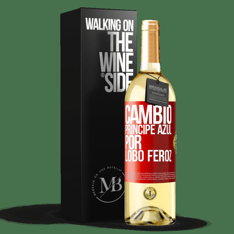 24,95 € Envoi gratuit   Vin blanc Édition WHITE Changer le prince bleu pour un loup féroce Étiquette Rouge. Étiquette personnalisable Vin jeune Récolte 2020 Verdejo
