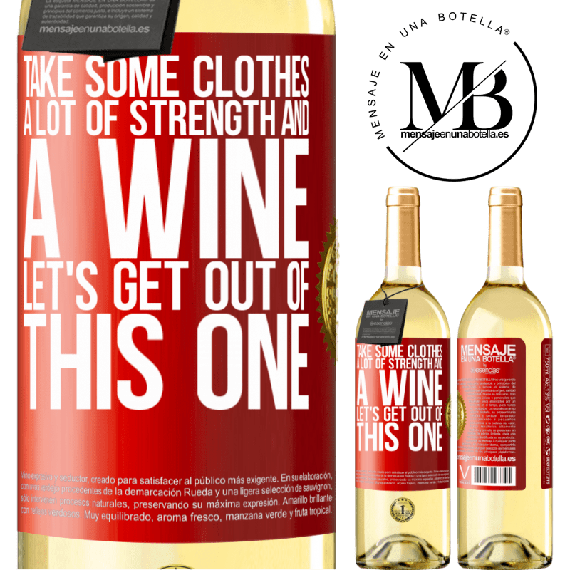 24,95 € Free Shipping | White Wine WHITE Edition Take some clothes, a lot of strength and a wine. Let's get out of this one Red Label. Customizable label Young wine Harvest 2020 Verdejo