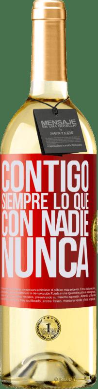 24,95 € Envío gratis | Vino Blanco Edición WHITE Contigo siempre lo que con nadie nunca Etiqueta Roja. Etiqueta personalizable Vino joven Cosecha 2020 Verdejo