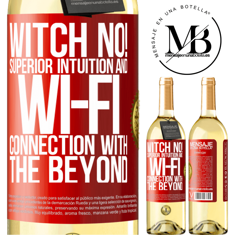 24,95 € Free Shipping   White Wine WHITE Edition witch no! Superior intuition and Wi-Fi connection with the beyond Red Label. Customizable label Young wine Harvest 2020 Verdejo