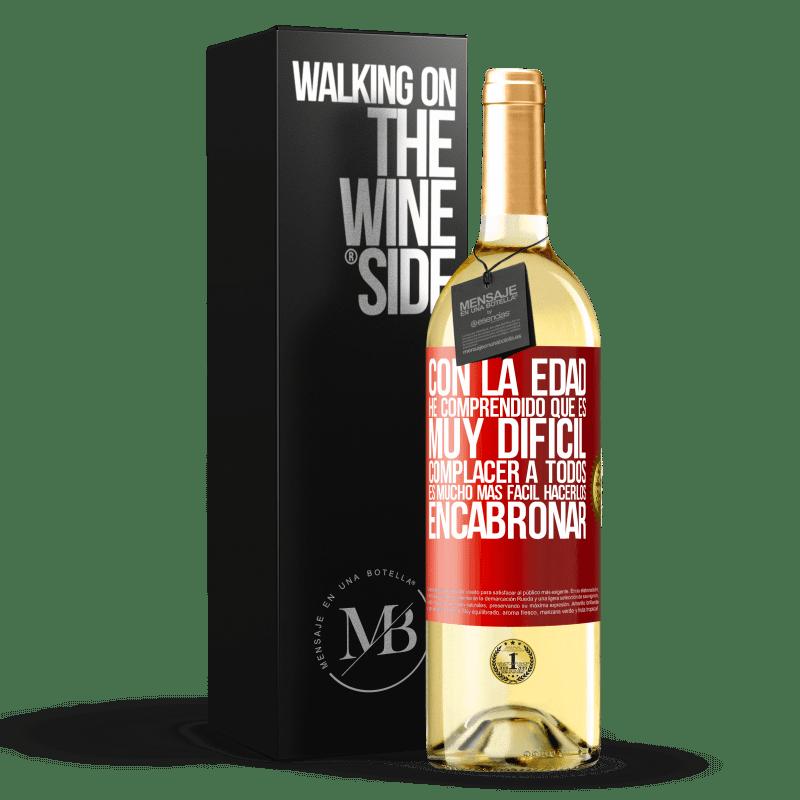24,95 € Envío gratis   Vino Blanco Edición WHITE Con la edad he comprendido que es muy difícil complacer a todos. Es mucho más fácil hacerlos encabronar Etiqueta Roja. Etiqueta personalizable Vino joven Cosecha 2020 Verdejo