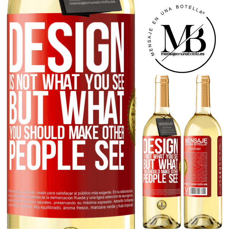 24,95 € Free Shipping | White Wine WHITE Edition Design is not what you see, but what you should make other people see Red Label. Customizable label Young wine Harvest 2020 Verdejo