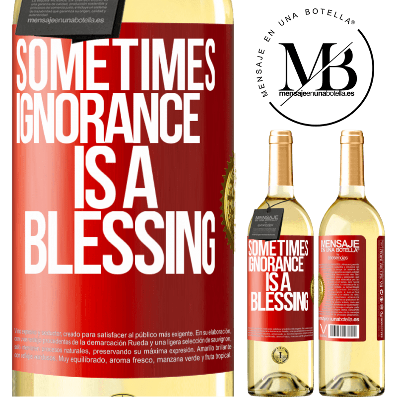 24,95 € Free Shipping | White Wine WHITE Edition Sometimes ignorance is a blessing Red Label. Customizable label Young wine Harvest 2020 Verdejo