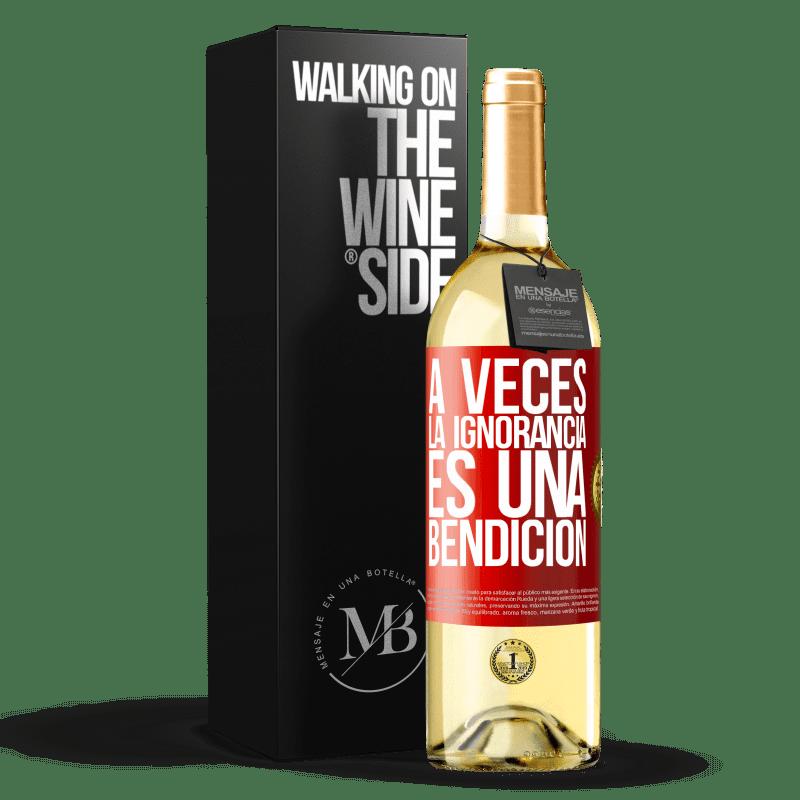 24,95 € Envío gratis   Vino Blanco Edición WHITE A veces la ignorancia es una bendición Etiqueta Roja. Etiqueta personalizable Vino joven Cosecha 2020 Verdejo