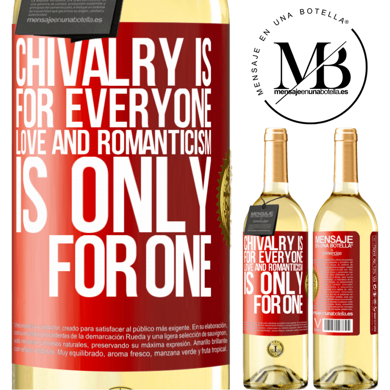 24,95 € Free Shipping | White Wine WHITE Edition Chivalry is for everyone. Love and romanticism is only for one Red Label. Customizable label Young wine Harvest 2020 Verdejo