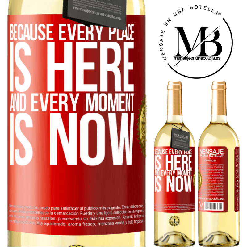 24,95 € Free Shipping   White Wine WHITE Edition Because every place is here and every moment is now Red Label. Customizable label Young wine Harvest 2020 Verdejo