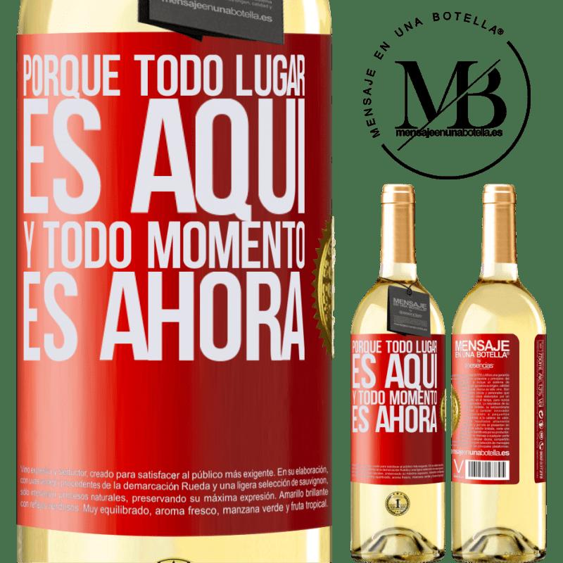 24,95 € Envío gratis | Vino Blanco Edición WHITE Porque todo lugar es aquí y todo momento es ahora Etiqueta Roja. Etiqueta personalizable Vino joven Cosecha 2020 Verdejo