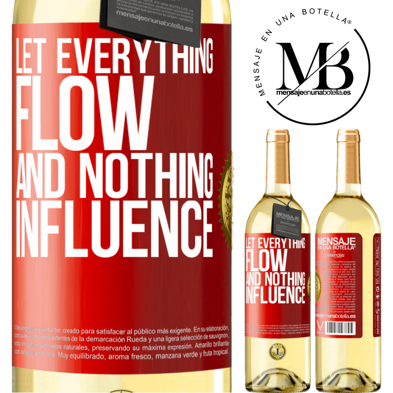 24,95 € Free Shipping | White Wine WHITE Edition Let everything flow and nothing influence Red Label. Customizable label Young wine Harvest 2020 Verdejo