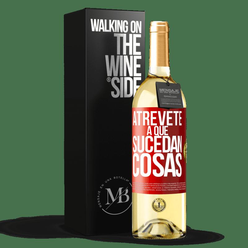 24,95 € Envoi gratuit   Vin blanc Édition WHITE Osez faire bouger les choses Étiquette Rouge. Étiquette personnalisable Vin jeune Récolte 2020 Verdejo
