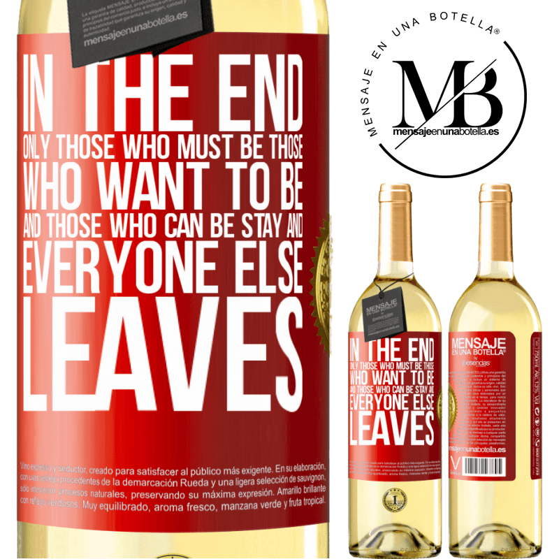 24,95 € Free Shipping | White Wine WHITE Edition In the end, only those who must be, those who want to be and those who can be stay. And everyone else leaves Red Label. Customizable label Young wine Harvest 2020 Verdejo