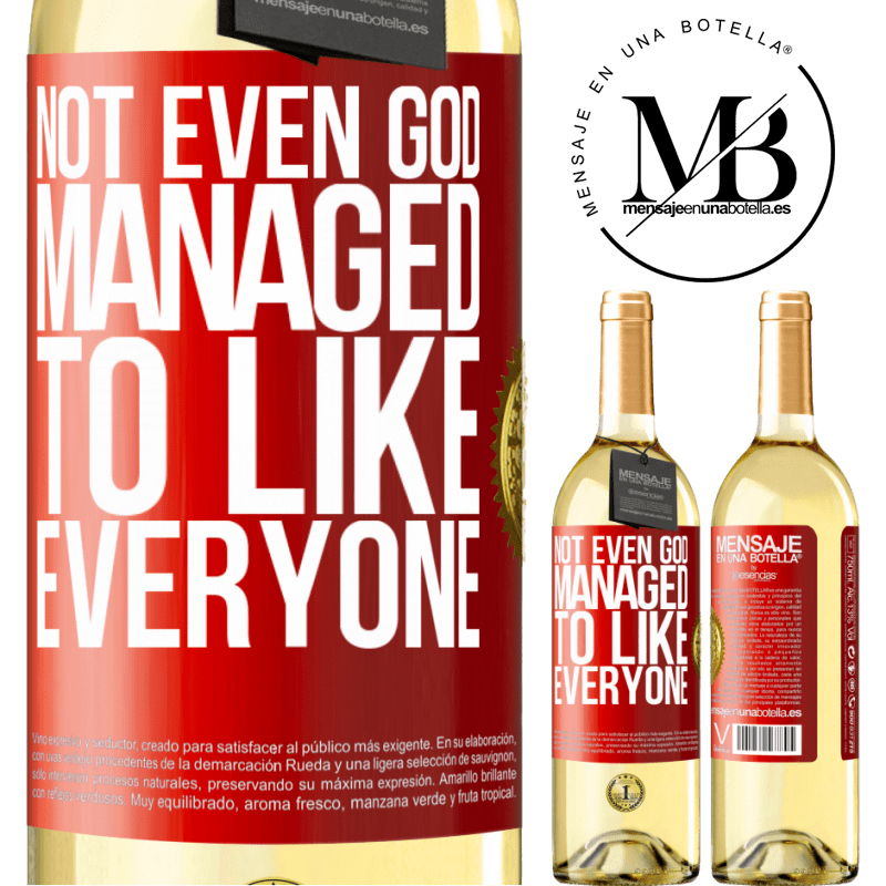 24,95 € Free Shipping   White Wine WHITE Edition Not even God managed to like everyone Red Label. Customizable label Young wine Harvest 2020 Verdejo